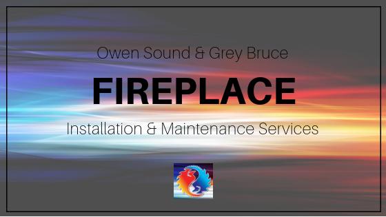 Owen Sound Fireplace Services