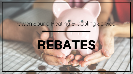Owen Sound Heating and Cooling Service Rebates