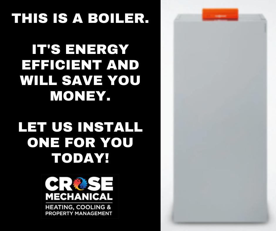 Install a Boiler